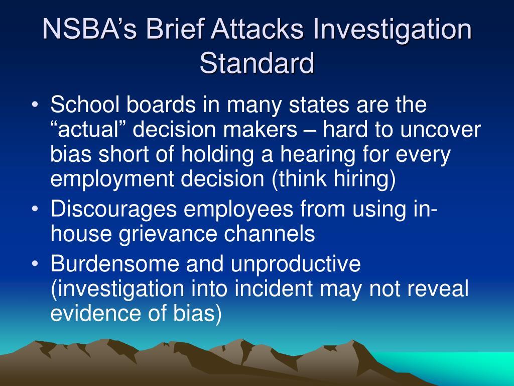 NSBA's Brief Attacks Investigation Standard