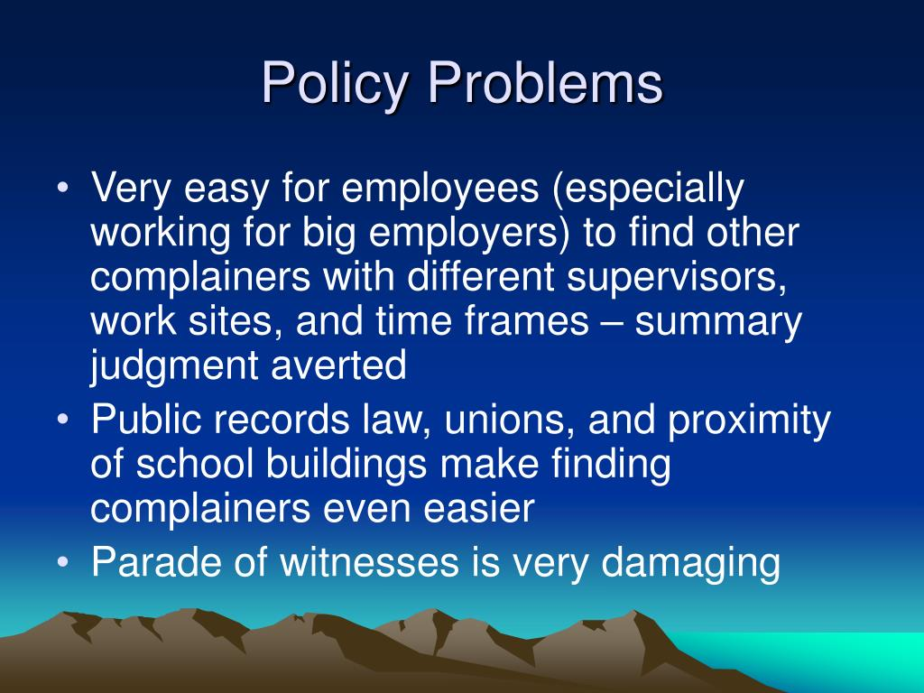 Policy Problems