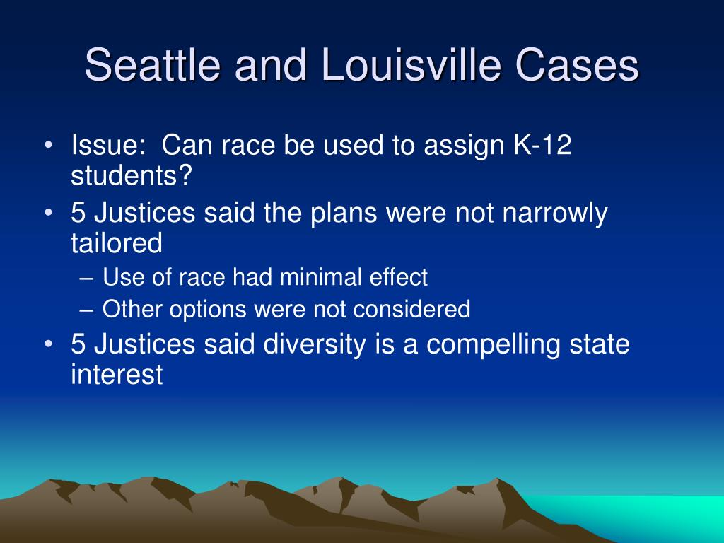 Seattle and Louisville Cases