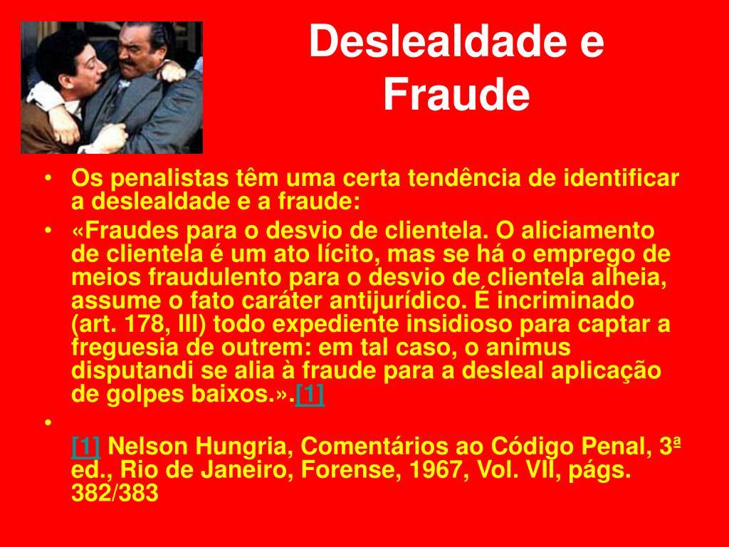 Deslealdade e Fraude