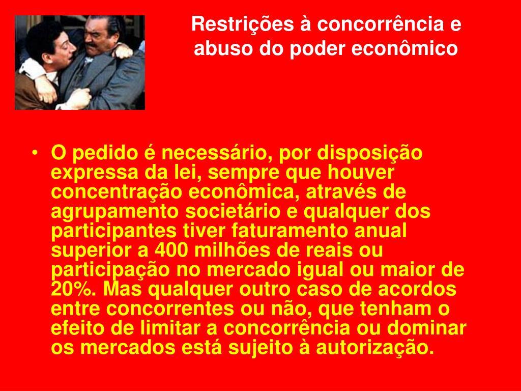 Restrições à concorrência e abuso do poder econômico