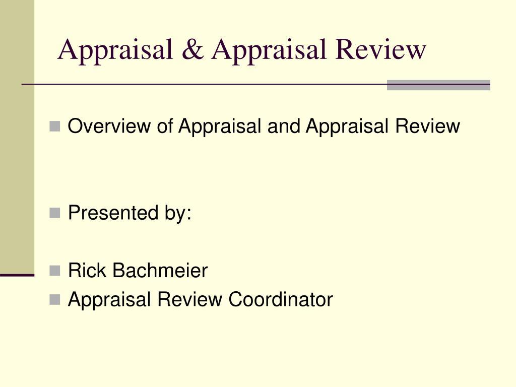 Appraisal & Appraisal Review