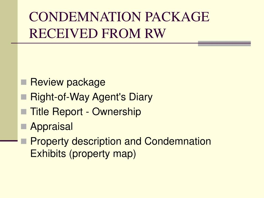 CONDEMNATION PACKAGE RECEIVED FROM RW