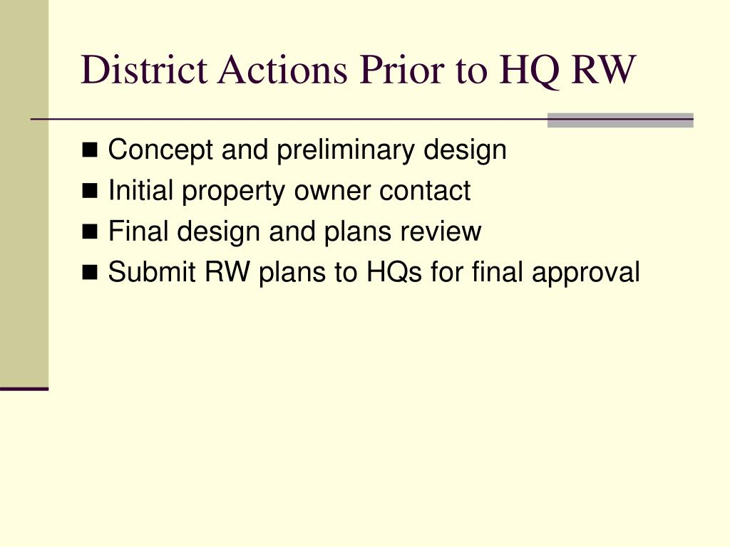District Actions Prior to HQ RW