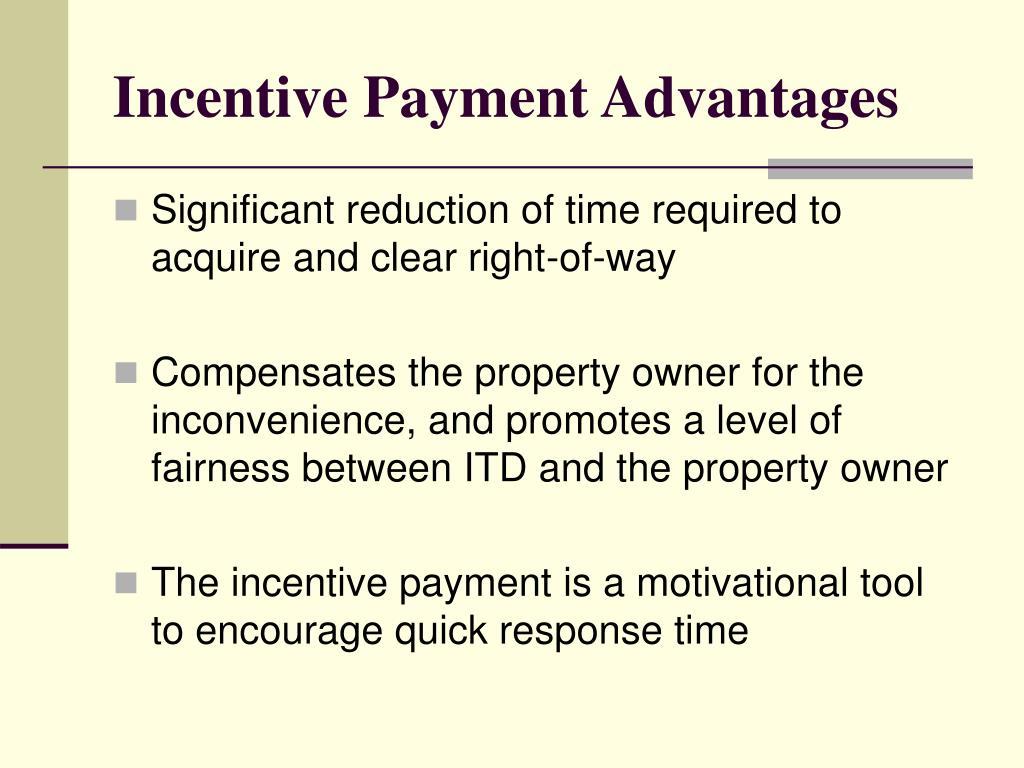 Incentive Payment Advantages