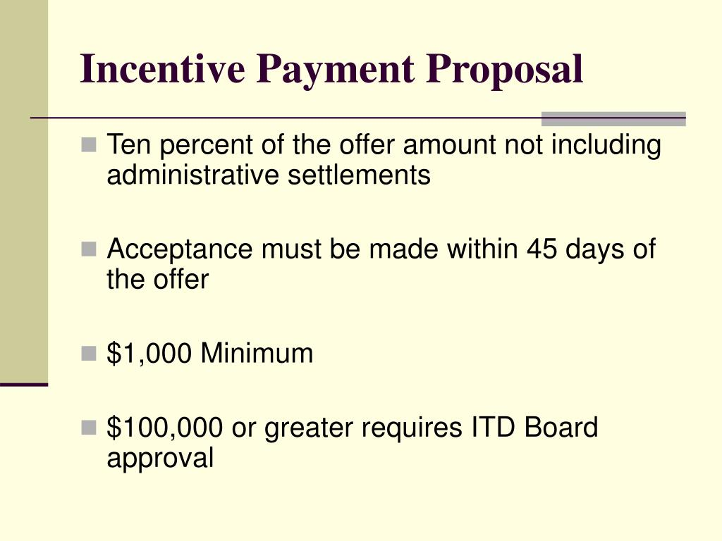 Incentive Payment Proposal