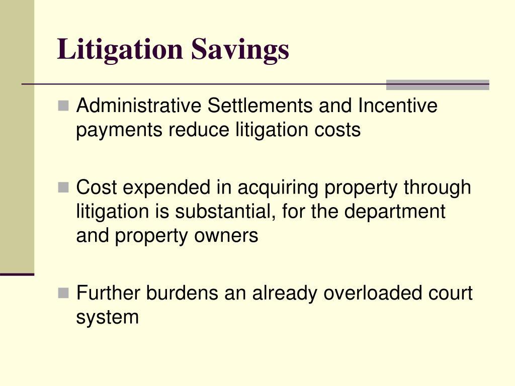 Litigation Savings