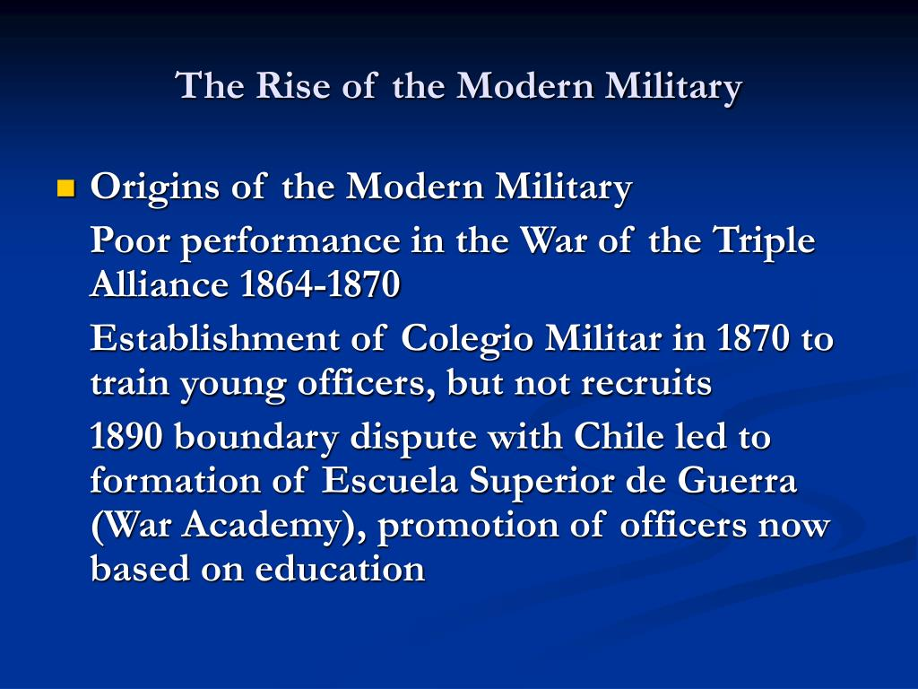 The Rise of the Modern Military