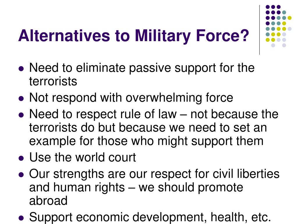 Alternatives to Military Force?