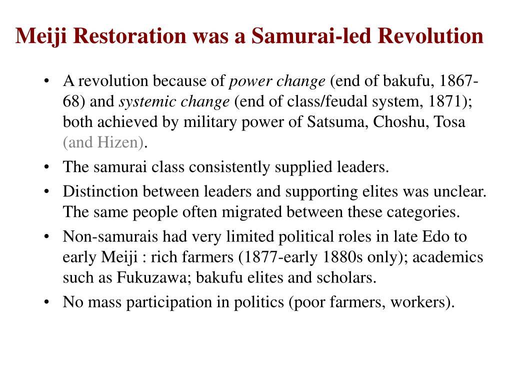 Meiji Restoration was a Samurai-led Revolution