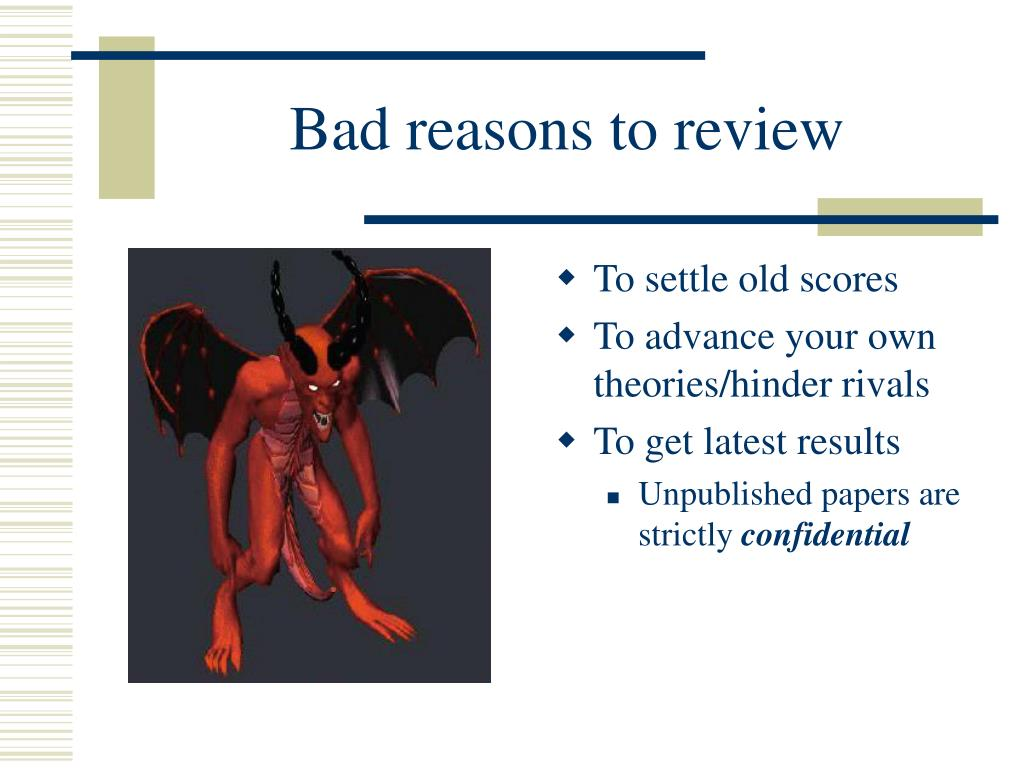Bad reasons to review