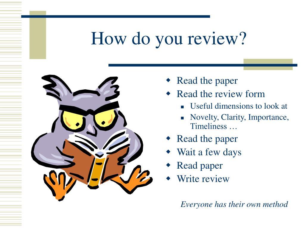 How do you review?