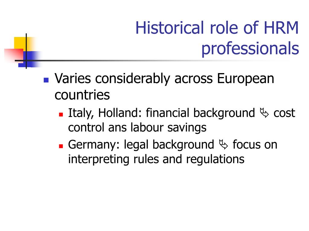 Historical role of HRM professionals