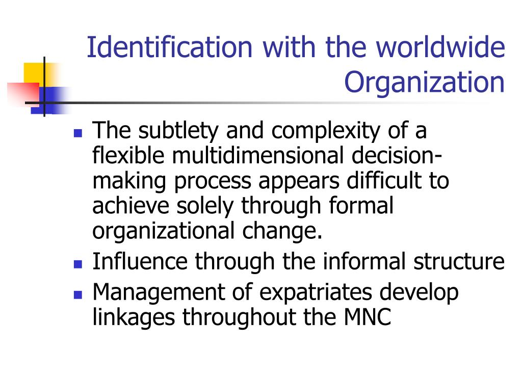 Identification with the worldwide Organization