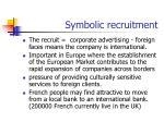 symbolic recruitment