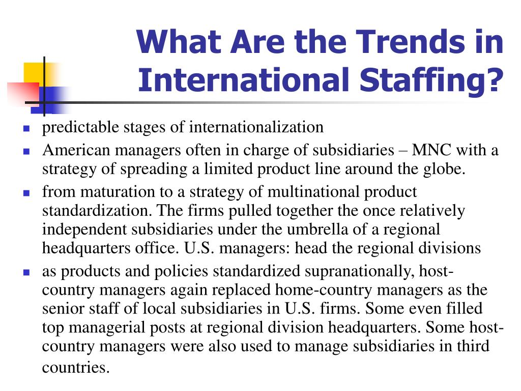 What Are the Trends in International Staffing?