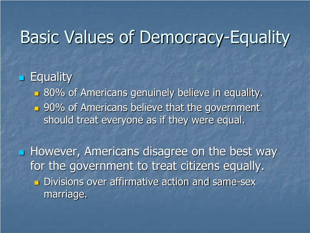 Basic Values of Democracy-Equality