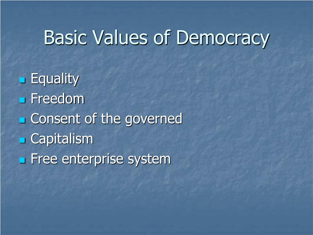 Basic Values of Democracy