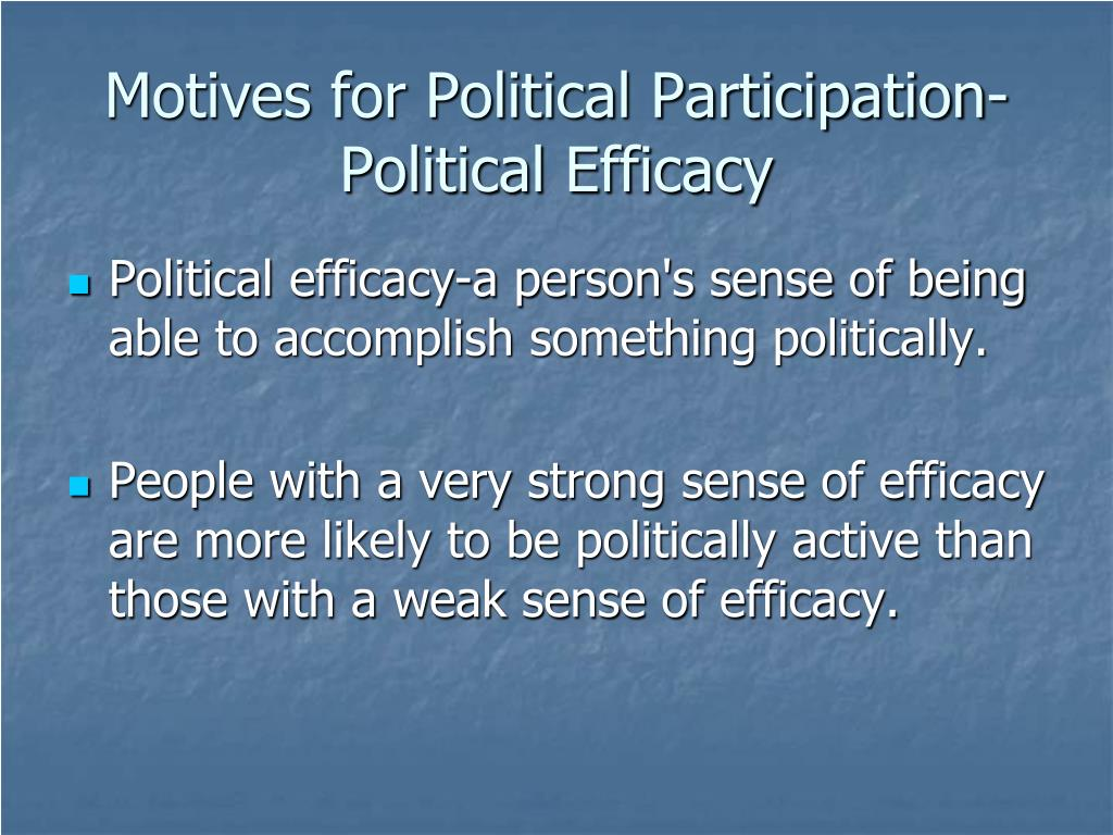 Motives for Political Participation-Political Efficacy