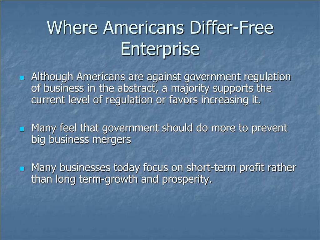 Where Americans Differ-Free Enterprise