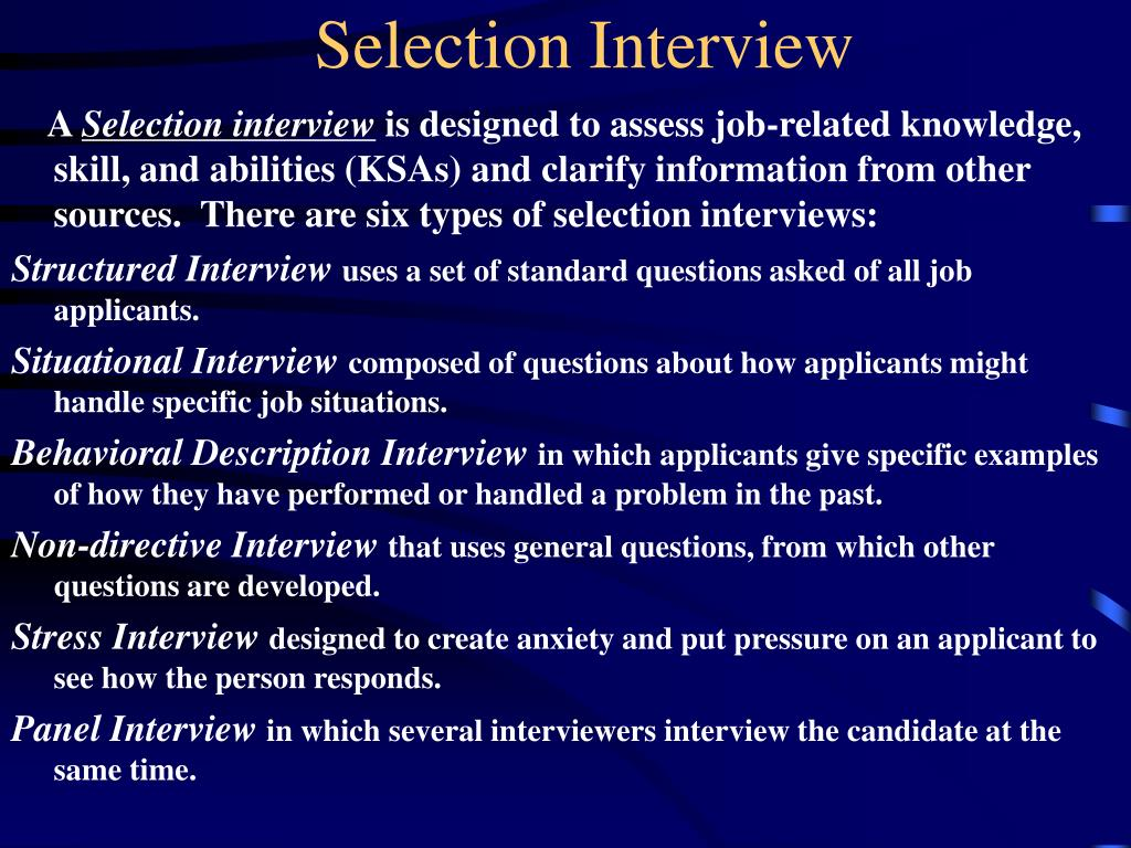 employee selection tool and the interview Provides interview questions unique to each candidate this framework employee selection tool can also be used in executive training, team building.