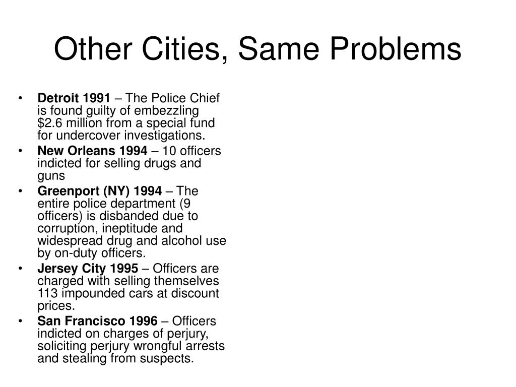 Other Cities, Same Problems