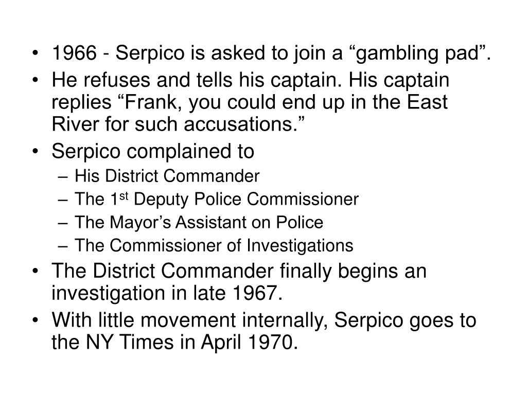 """1966 - Serpico is asked to join a """"gambling pad""""."""