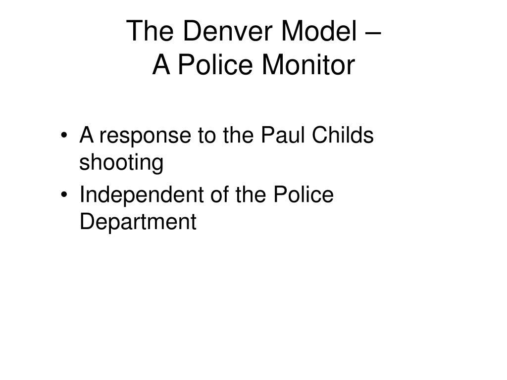 The Denver Model –