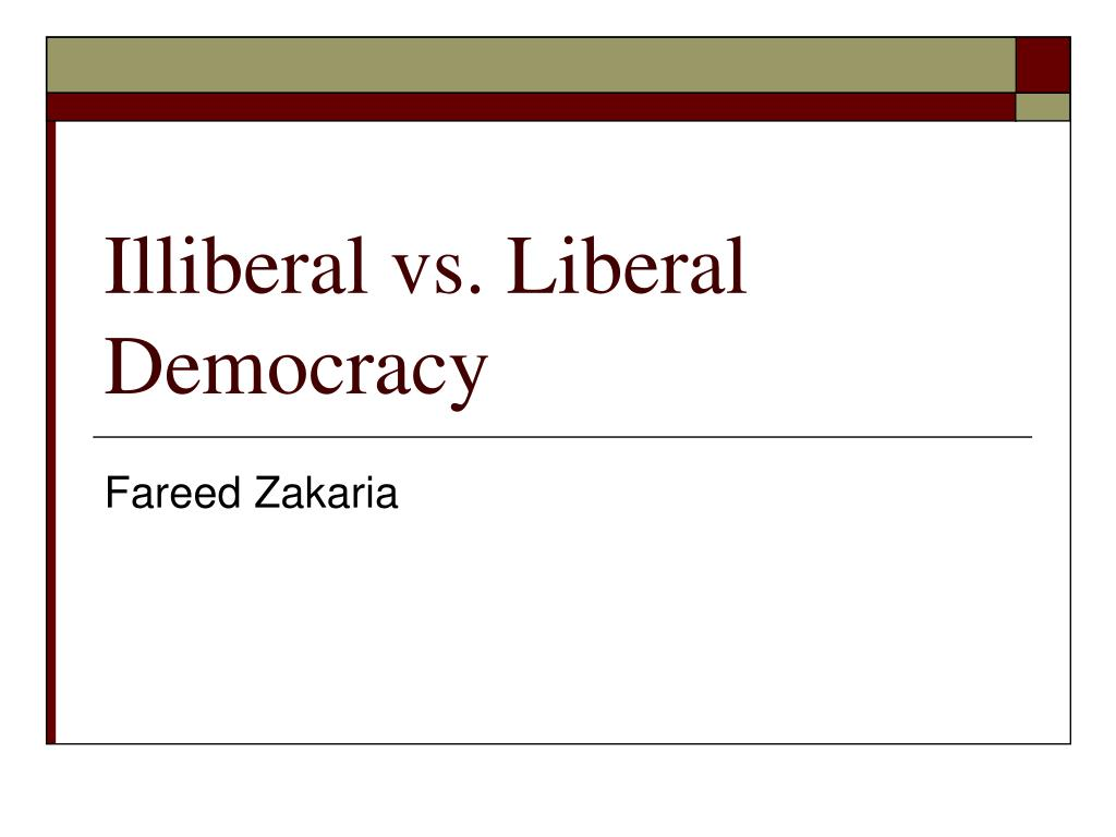 illiberal vs liberal democracy