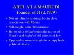 abul a la maududi founder of ji d 1979
