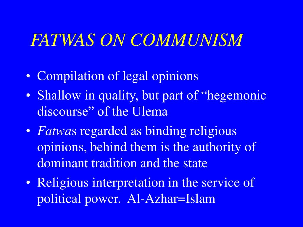FATWAS ON COMMUNISM