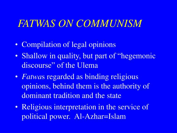 Fatwas on communism l.jpg