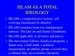 islam as a total ideology