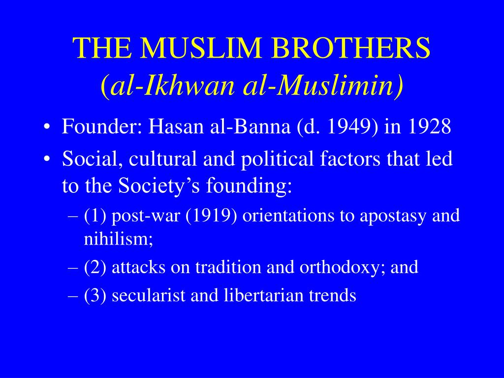 THE MUSLIM BROTHERS