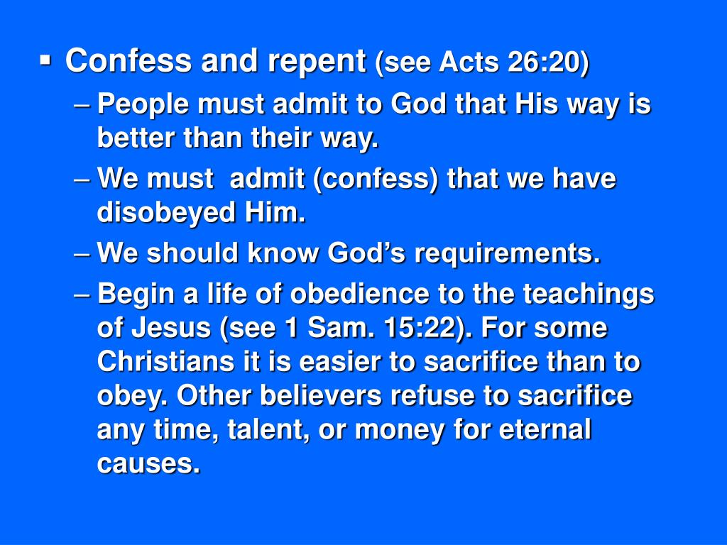 Confess and repent