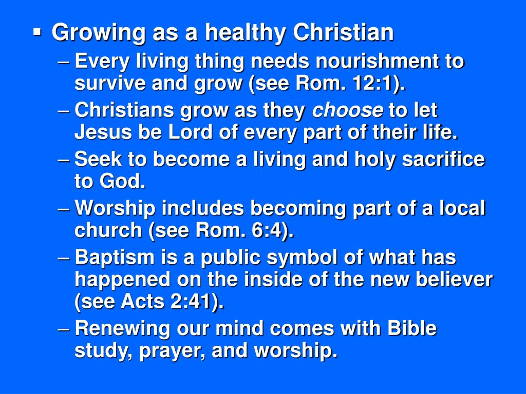 Growing as a healthy Christian