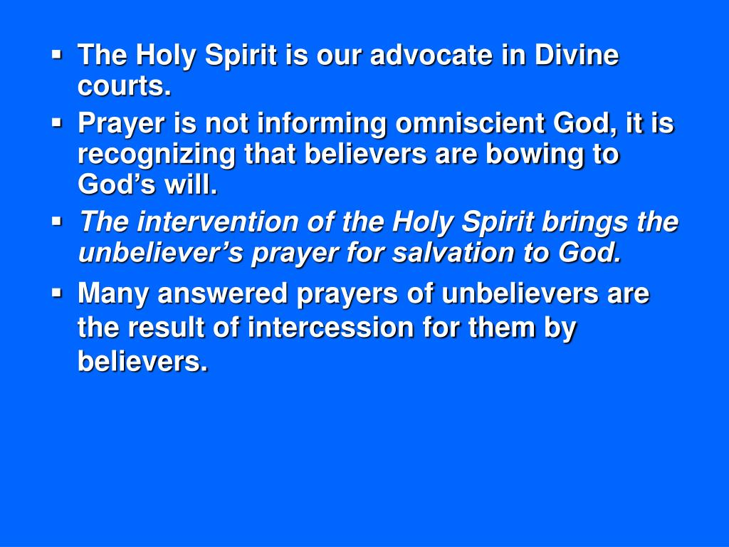 The Holy Spirit is our advocate in Divine courts.