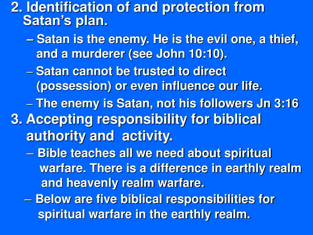 2. Identification of and protection from Satan's plan.