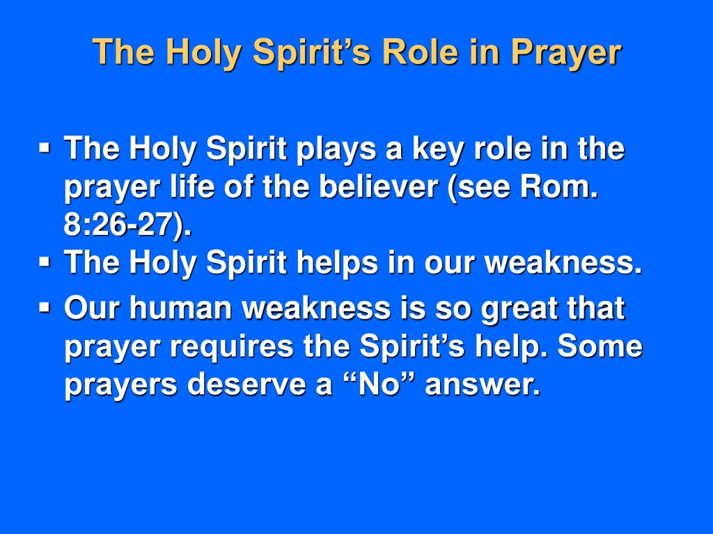 The Holy Spirit's Role in Prayer