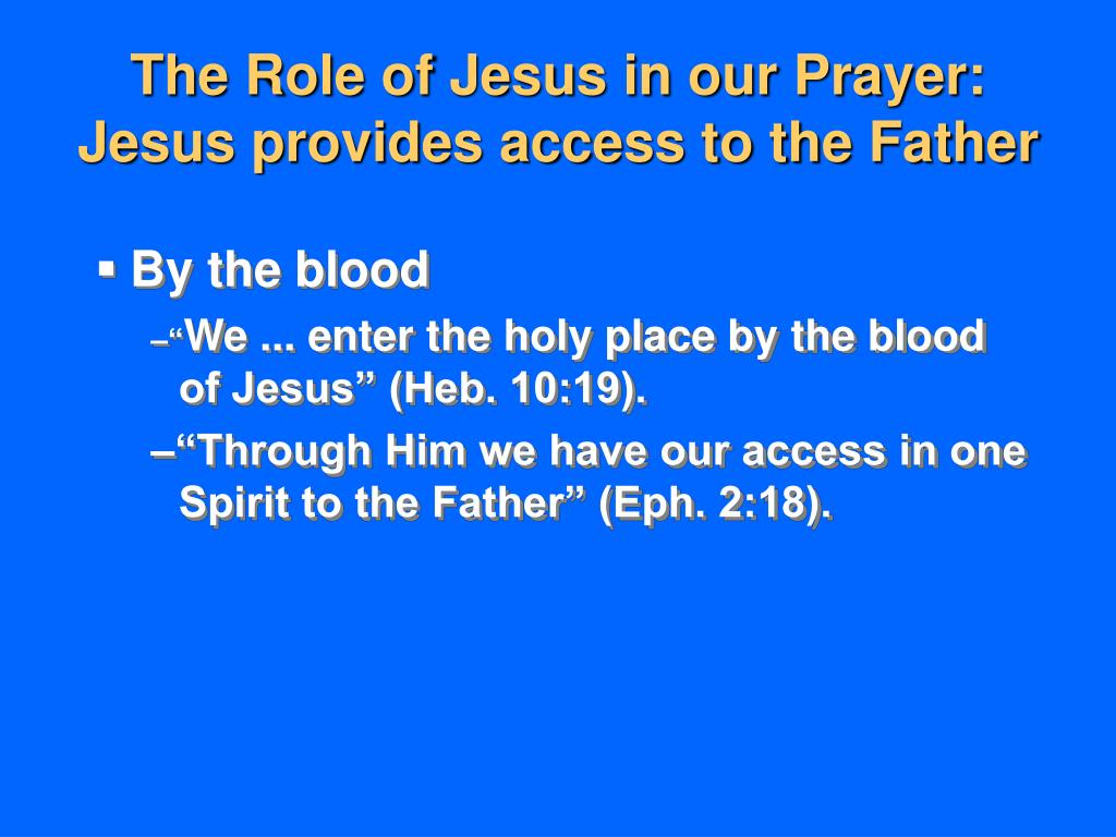 The Role of Jesus in our Prayer: