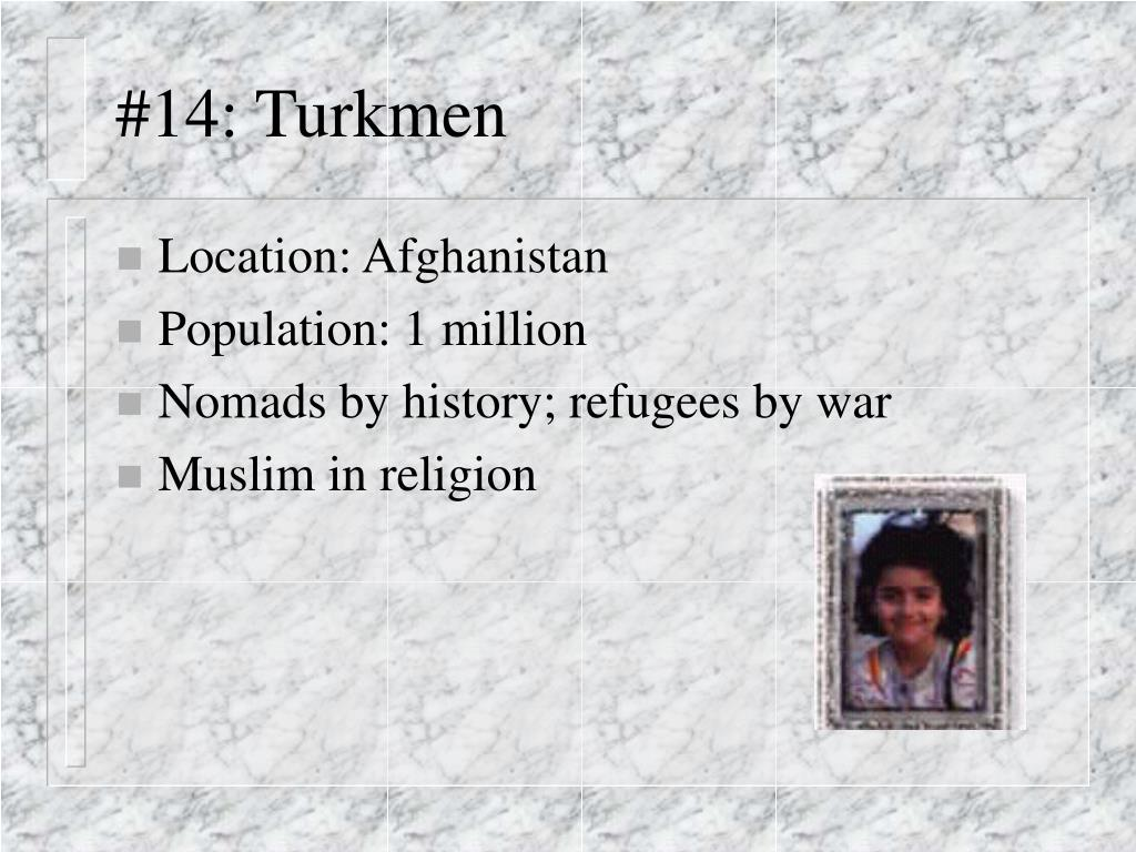 #14: Turkmen