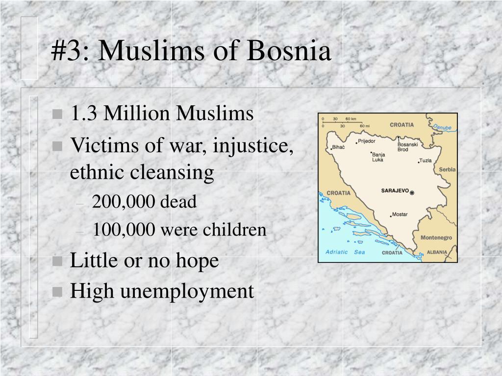 #3: Muslims of Bosnia