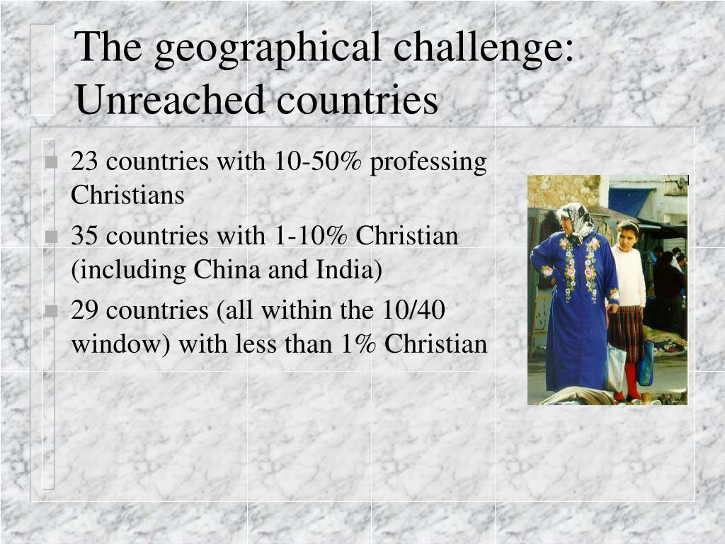 The geographical challenge: