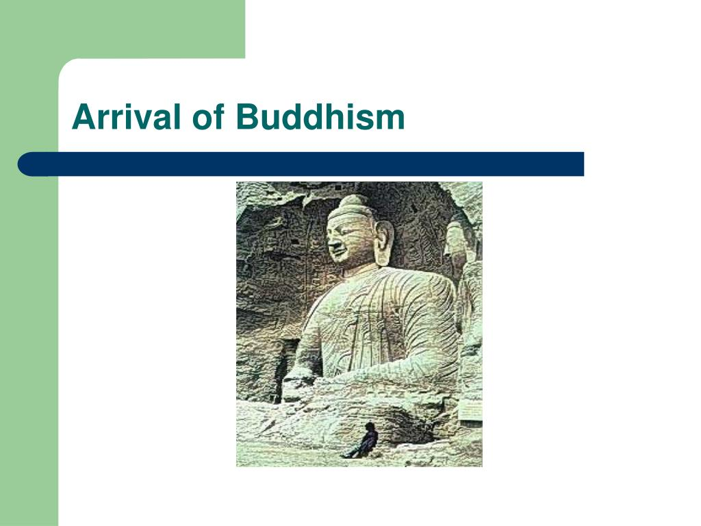 Arrival of Buddhism