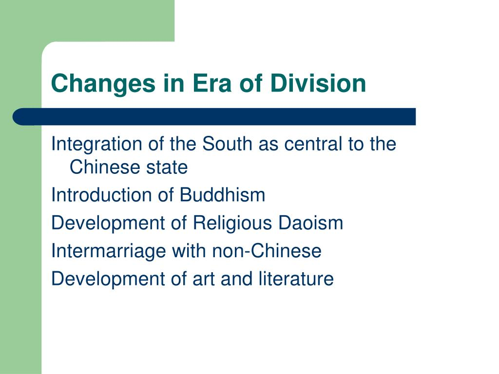 Changes in Era of Division