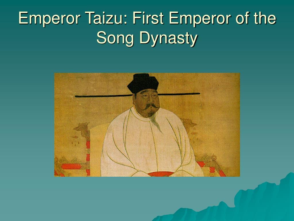 Emperor Taizu: First Emperor of the Song Dynasty