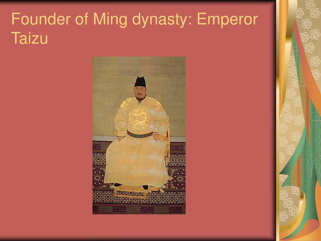 Founder of Ming dynasty: Emperor Taizu
