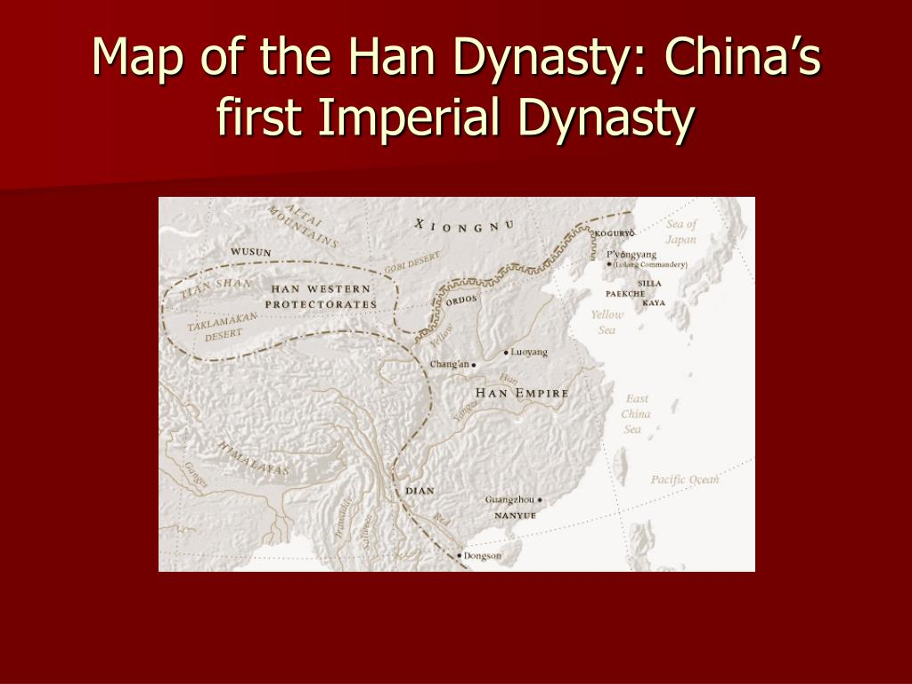 Map of the Han Dynasty: China's first Imperial Dynasty