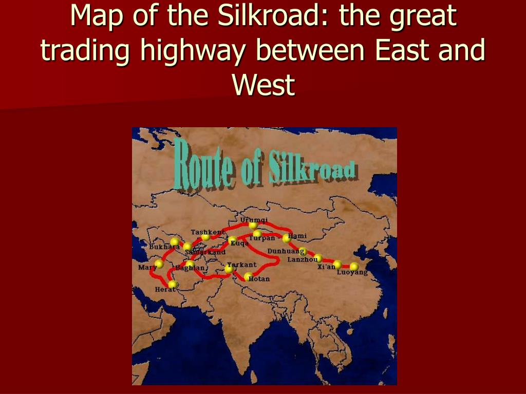 Map of the Silkroad: the great trading highway between East and West