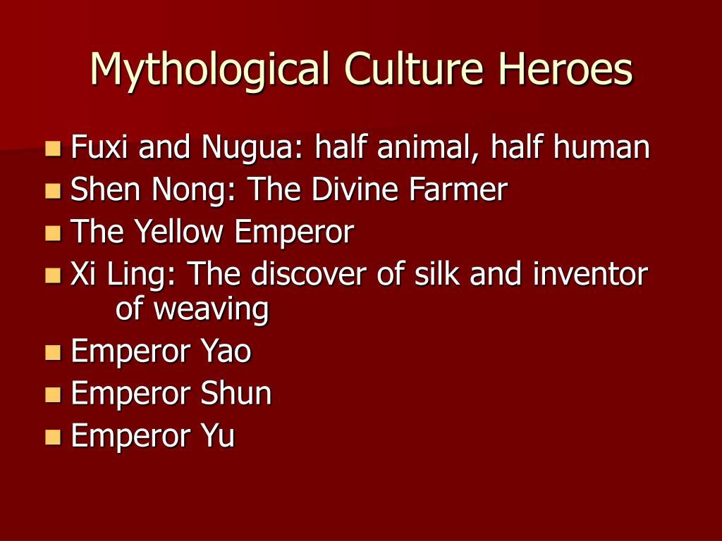 Mythological Culture Heroes